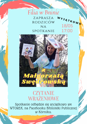 CZYTANIE WRAŻENIOWE (Filia w Bninie) – spotkanie dla rodziców z Małgorzatą Swędrowską