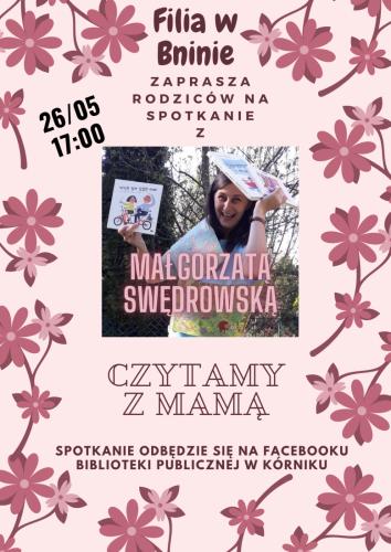 CZYTAMY Z MAMĄ (Filia w Bninie) – spotkanie dla rodziców z Małgorzatą Swędrowską