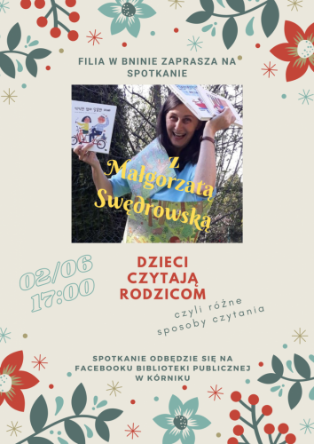 DZIECI CZYTAJĄ RODZICOM, czyli różne sposoby czytania (Filia w Bninie) – spotkanie dla rodziców z Małgorzatą Swędrowską