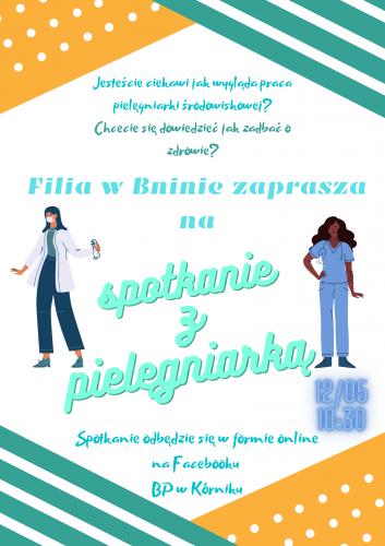 TYDZIEŃ BIBLIOTEK 2021 (Filia w Bninie) – Spotkanie z pielęgniarką środowiskową