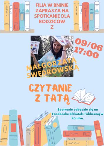 CZYTANIE Z TATĄ (Filia w Bninie) – spotkanie dla Rodziców z Małgorzatą Swędrowską
